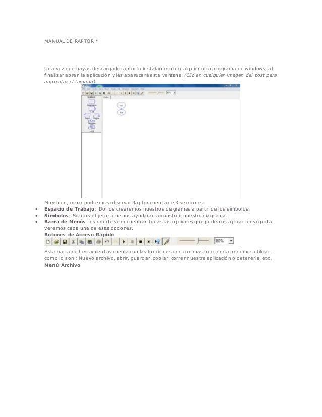MANUAL DE RAPTOR *  Una vez que hayas descargado raptor lo instalan como cualquier otro programa de windows, al  finalizar...