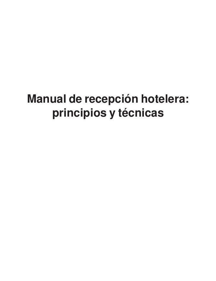Manual de recepción hotelera:   principios y técnicas