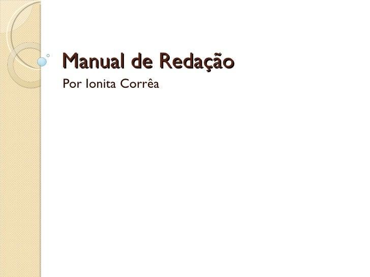 Manual de RedaçãoPor Ionita Corrêa