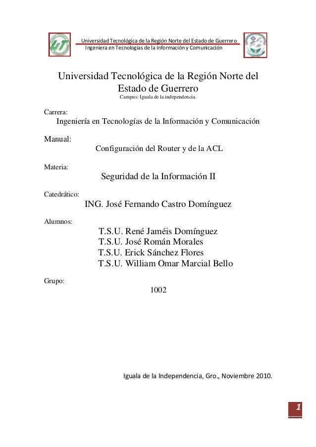 Universidad Tecnológica de la Región Norte del Estado de Guerrero Ingeniera en Tecnologías de la Información y Comunicació...