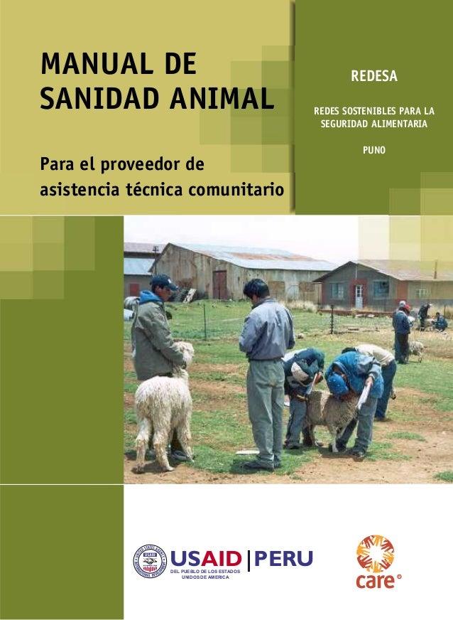 MANUAL DE  SANIDAD ANIMAL   USAID  PERU DEL PUEBLO DE LOS ESTADOS  UNIDOS DE AMERICA  REDESA   REDES SOSTENIBLES PARA LA  ...