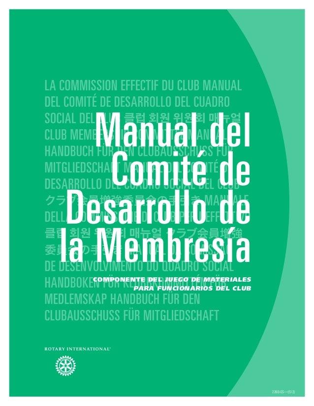 226B-ES—(512) Manual del Comité de Desarrollo de la MembresíaComponente del Juego de materiales para funcionarios del club
