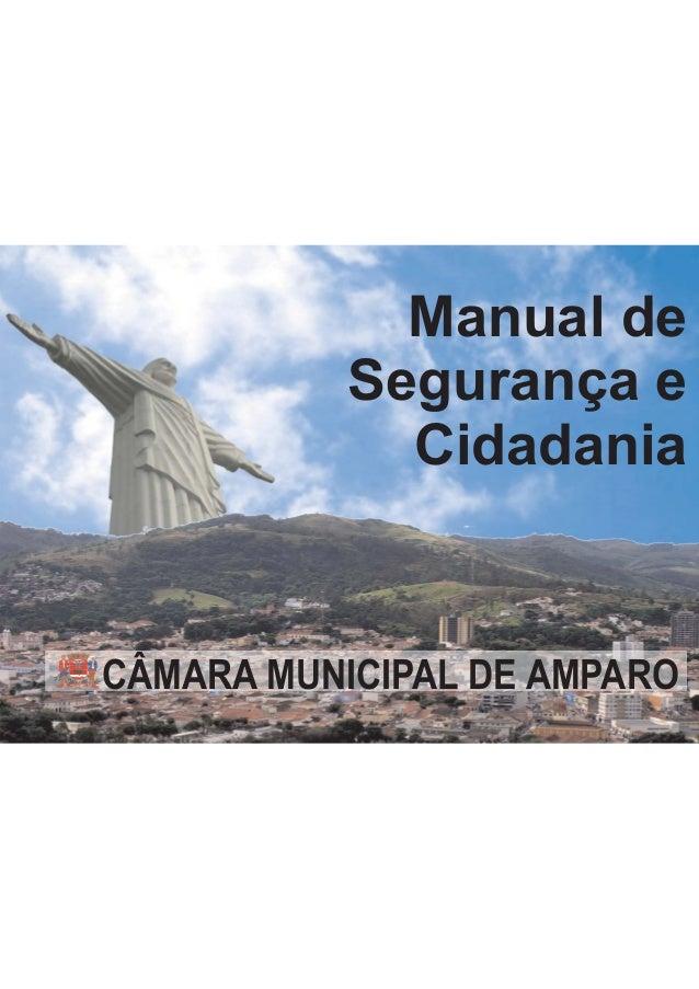 Manual de Segurança e Cidadania CÂMARA MUNICIPAL DE AMPARO