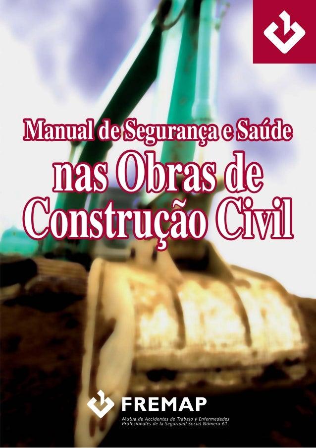 Manual de Segurança e SaúdeManual de Segurança e Saúde nas Obras denas Obras de Construçao CivilConstruçao Civil~~