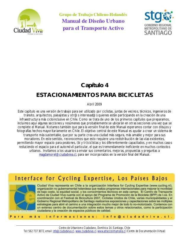 Centro de Urbanismo Ciudadano, Domínica 14, Santiago, Chile Tel: 562 737 3072, email: info@ciudadviva.cl, www.ciudadviva.c...