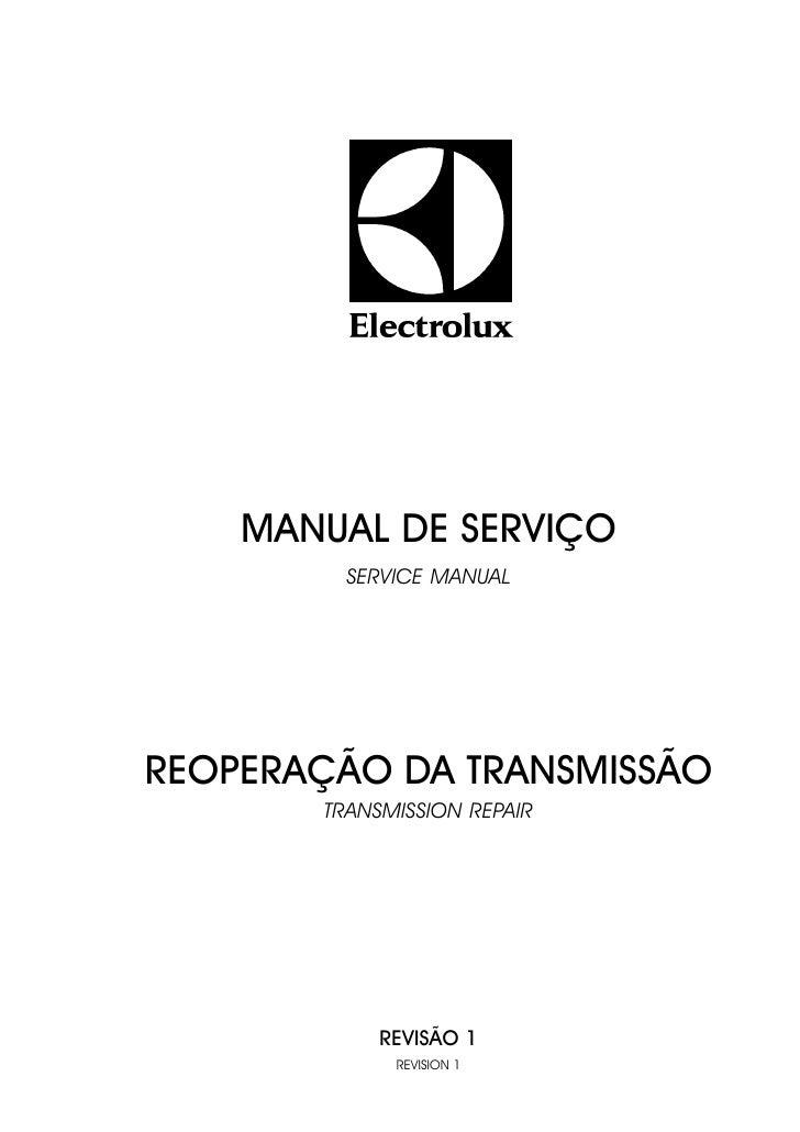 MANUAL DE SERVIÇO          SERVICE MANUAL     REOPERAÇÃO DA TRANSMISSÃO        TRANSMISSION REPAIR                 REVISÃO...