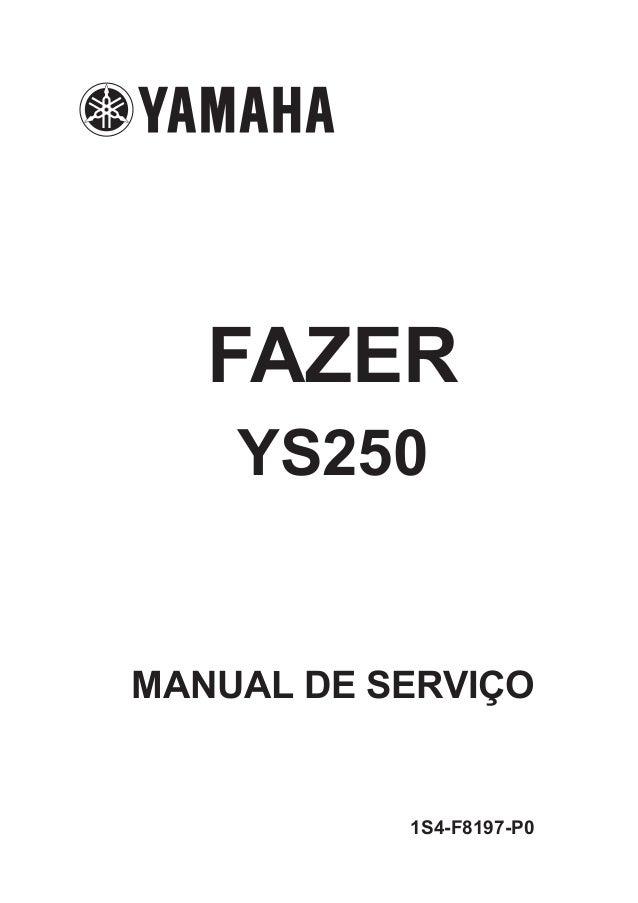 FAZER YS250 MANUAL DE SERVIÇO 1S4-F8197-P0