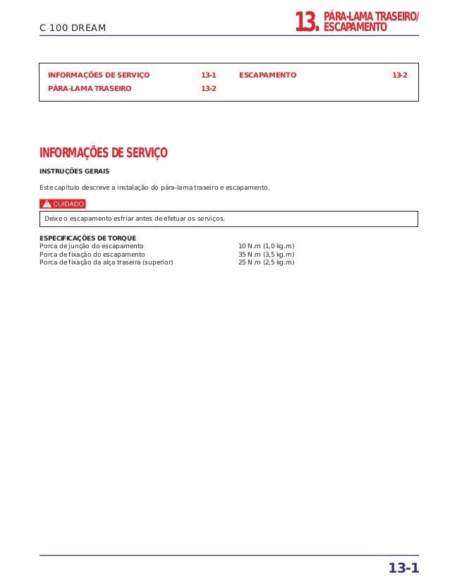 13. PÁRA-LAMA TRASEIRO/ ESCAPAMENTO 13-1 C 100 DREAM INFORMAÇÕES DE SERVIÇO 13-1 PÁRA-LAMA TRASEIRO 13-2 ESCAPAMENTO 13-2 ...