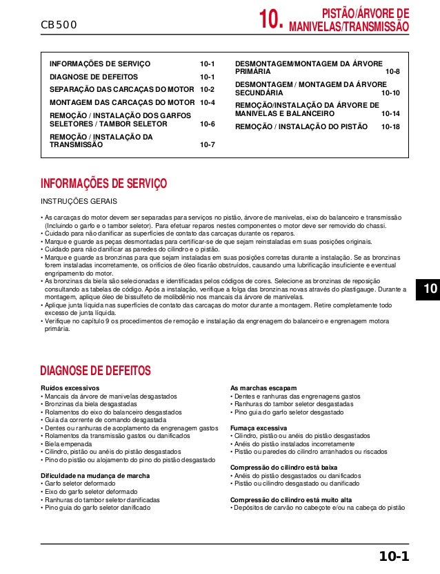 10.CB500 PISTÃO/ÁRVORE DE MANIVELAS/TRANSMISSÃO INFORMAÇÕES DE SERVIÇO 10-1 DIAGNOSE DE DEFEITOS 10-1 SEPARAÇÃO DAS CARCAÇ...