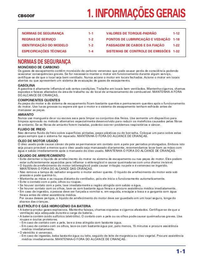 1. INFORMAÇÕES GERAIS NORMAS DE SEGURANÇA 1-1 REGRAS DE SERVIÇO 1-2 IDENTIFICAÇÃO DO MODELO 1-2 ESPECIFICAÇÕES TÉCNICAS 1-...