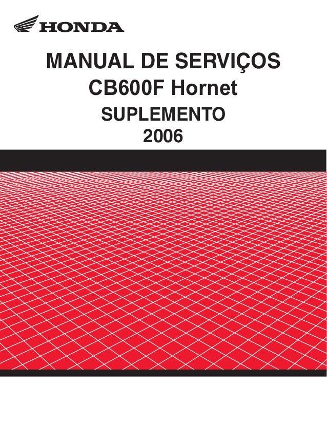 MANUAL DE SERVIÇOS CB600F Hornet SUPLEMENTO 2006
