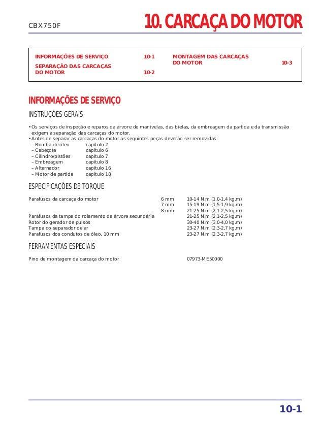 10. CARCAÇA DO MOTOR INFORMAÇÕES DE SERVIÇO 10-1 SEPARAÇÃO DAS CARCAÇAS DO MOTOR 10-2 MONTAGEM DAS CARCAÇAS DO MOTOR 10-3 ...