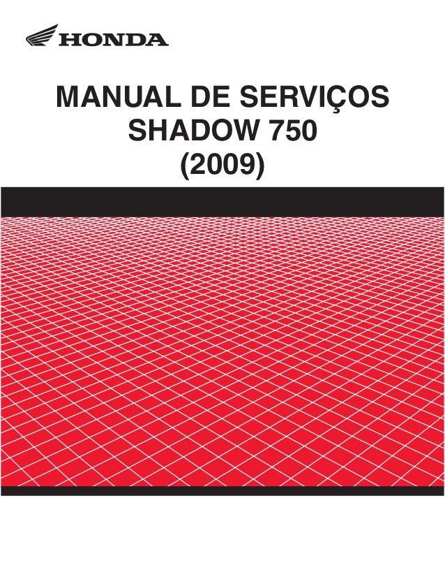 MANUAL DE SERVIÇOS   SHADOW 750      (2009)