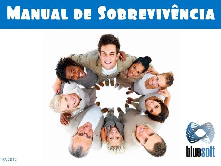 Manual de Sobrevivência07/2012