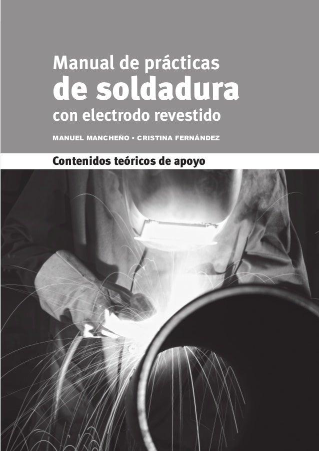 © Ediciones Paraninfo • 5 CAPÍTULO 2. Soldadura de chapas de recargue .......................................................