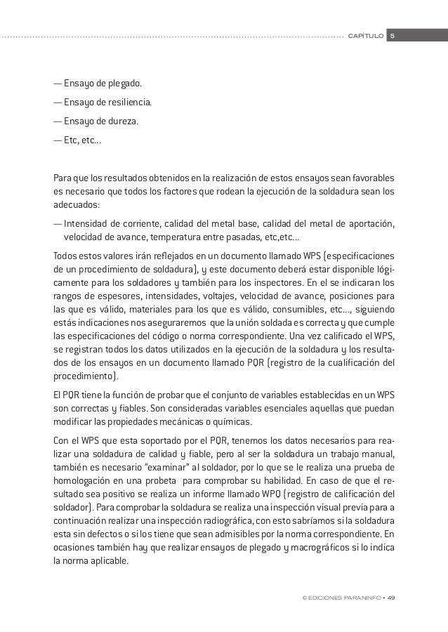www.paraninfo.es ISBN: 978-84-283-2573-8 MANUEL MANCHEÑO • CRISTINA FERNÁNDEZ Manual de prácticas con electrodo revestido ...