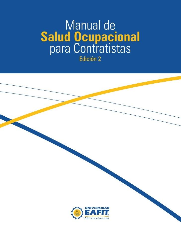 Manual deSalud Ocupacional para Contratistas            Edición 2          Elaborado por:         Salud Ocupacional       ...