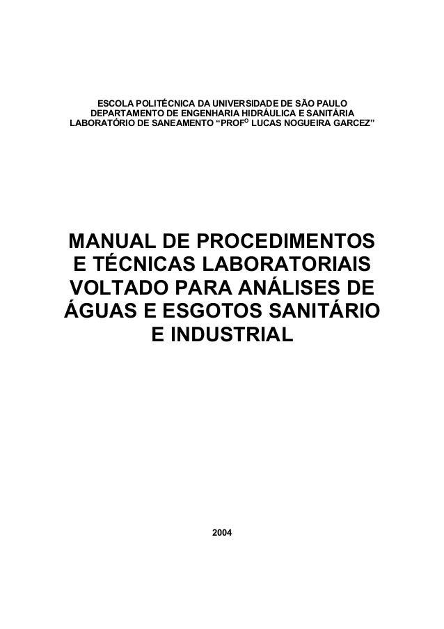 ESCOLA POLITÉCNICA DA UNIVERSIDADE DE SÃO PAULO  DEPARTAMENTO DE ENGENHARIA HIDRÁULICA E SANITÁRIA  LABORATÓRIO DE SANEAME...