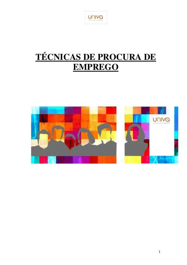 1  TÉCNICAS DE PROCURA DE  EMPREGO