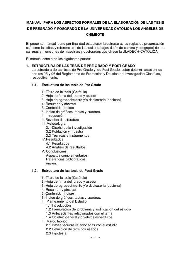 ~ 1 ~ MANUAL PARA LOS ASPECTOS FORMALES DE LA ELABORACIÓN DE LAS TESIS DE PREGRADO Y POSGRADO DE LA UNIVERSIDAD CATÓLICA L...