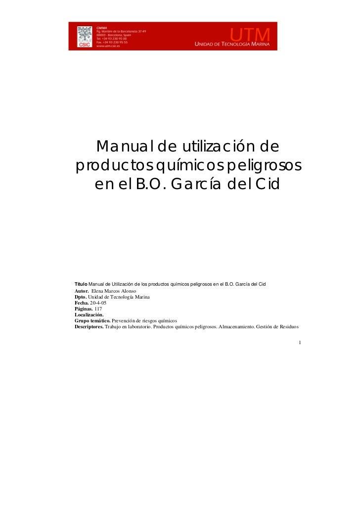 Manual de utilización deproductos químicos peligrosos  en el B.O. García del CidTítulo Manual de Utilización de los produc...