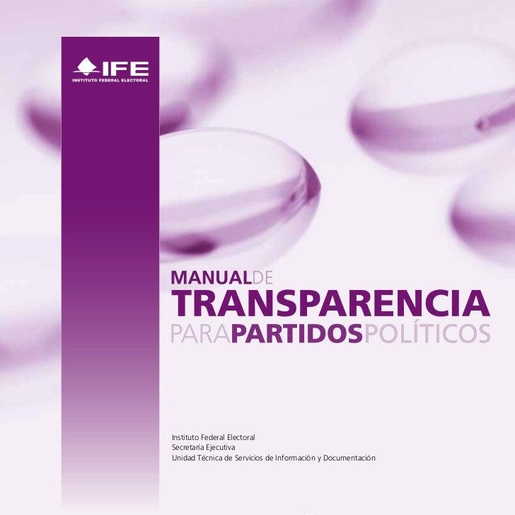 Instituto Federal ElectoralSecretaría EjecutivaUnidad Técnica de Servicios de Información y Documentación