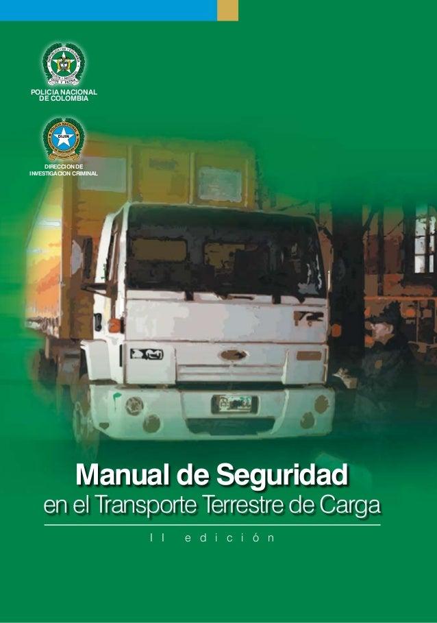 POLICIA NACIONAL  DE COLOMBIA     DIRECCION DEINVESTIGACION CRIMINAL              Manual de Seguridad    en el Transporte ...