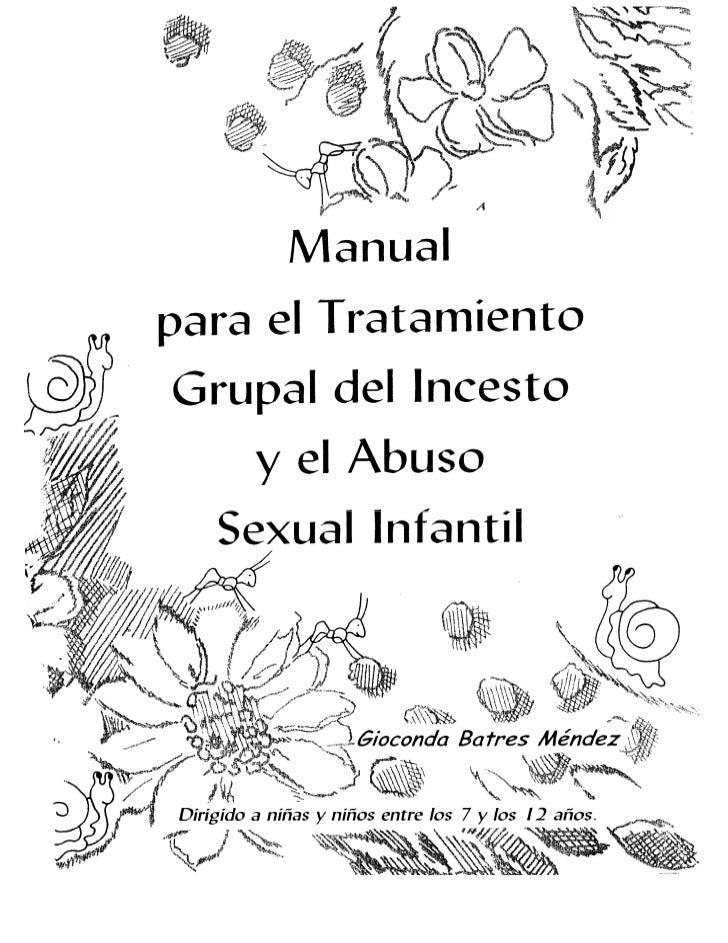 Manual para el tratamiento grupal del incesto y abuso sexual infantil. Dirigido a niños  y niñas entre 7 y 12 años. ILANU