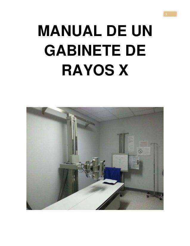 Manual de un gabinete de rayos x for Cuarto oscuro rayos x