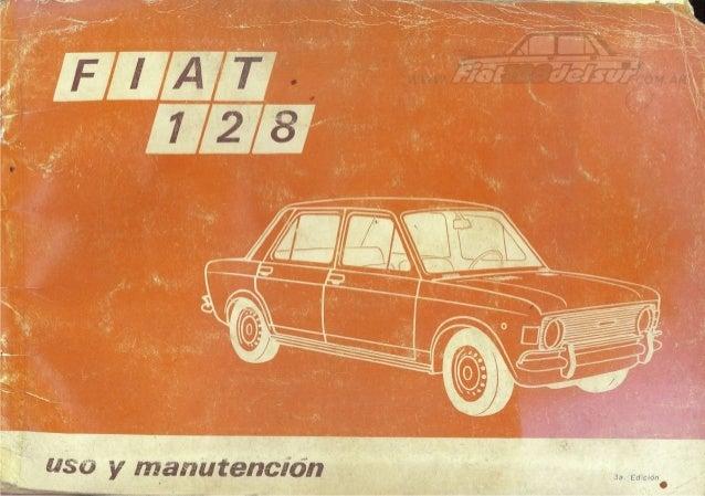 manual de uso fiat 128 berlina 1972 rh slideshare net fiat 128 workshop manual.pdf fiat 128 manual download