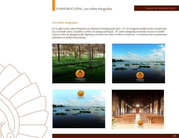 CONSTRUCCIÓN | uso sobre fotografías                                              Manual de Identidad VisualUso NO PERMITI...