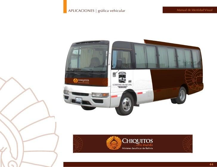 APLICACIONES | gráfica vehicular                                                     Manual de Identidad VisualAdhesivos v...