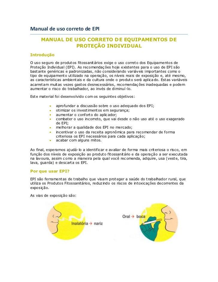 Manual de uso correto de EPI       MANUAL DE USO CORRETO DE EQUIPAMENTOS DE                 PROTEÇÃO INDIVIDUAL Introdução...