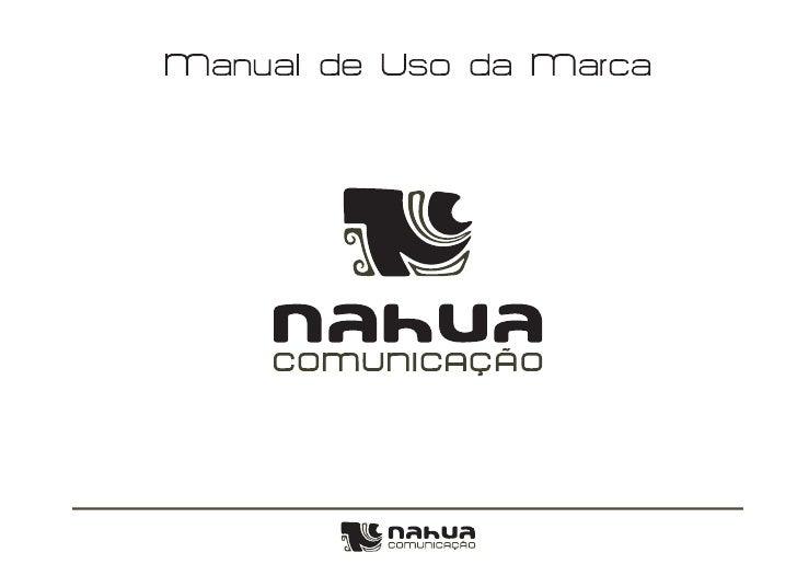 Manual de uso da marca Nahua Comunicação