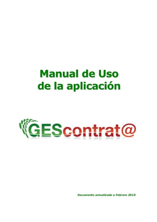 Manual de Uso  de la aplicación  Documento actualizado a Febrero 2010