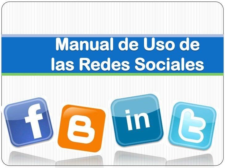 Manual de Uso delas Redes Sociales
