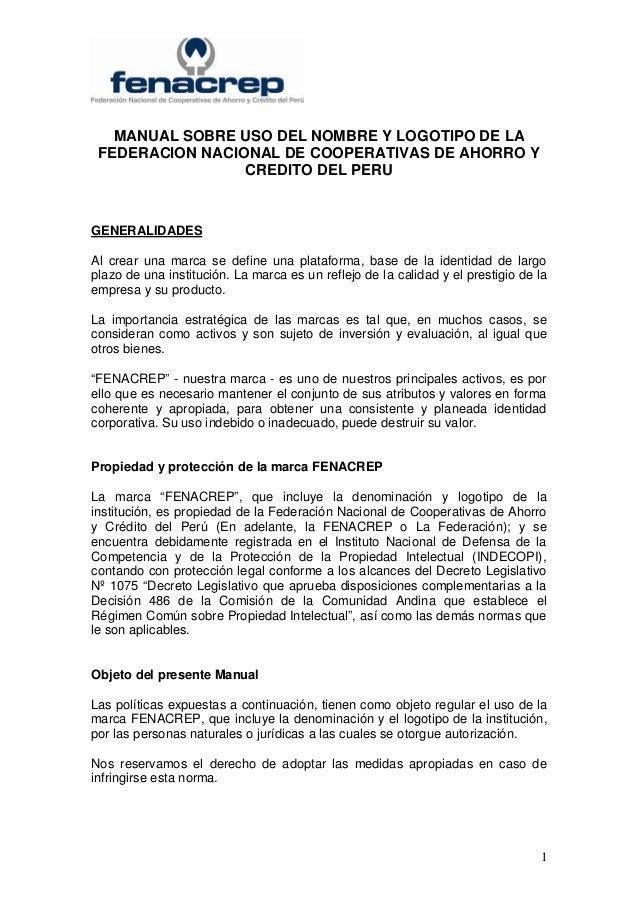 MANUAL SOBRE USO DEL NOMBRE Y LOGOTIPO DE LA FEDERACION NACIONAL DE COOPERATIVAS DE AHORRO Y                 CREDITO DEL P...