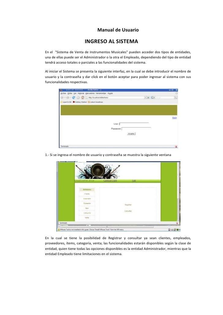 """Manual de Usuario<br />INGRESO AL SISTEMA<br />En el  """" Sistema de Venta de Instrumentos Musicales""""  pueden acceder dos ti..."""