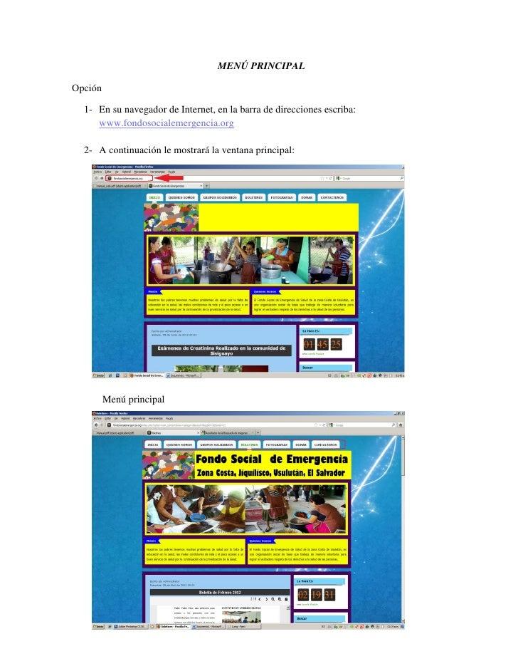 MENÚ PRINCIPALOpción  1- En su navegador de Internet, en la barra de direcciones escriba:     www.fondosocialemergencia.or...