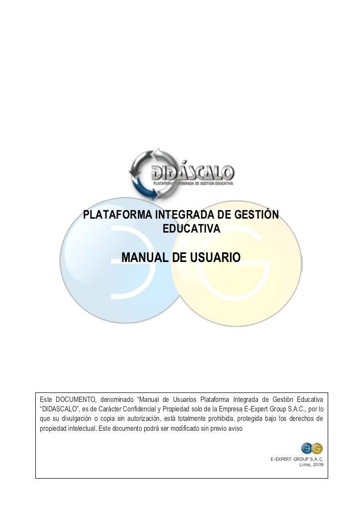 PLATAFORMA INTEGRADA DE GESTIÓN                             EDUCATIVA                               MANUAL DE USUARIO     ...