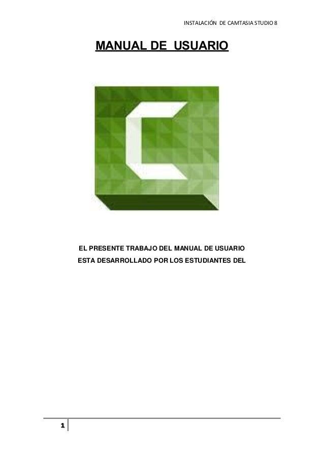 manual de usuario basico del programa camtasia studio 8 rh slideshare net manual de camtasia studio 8 pdf manual camtasia