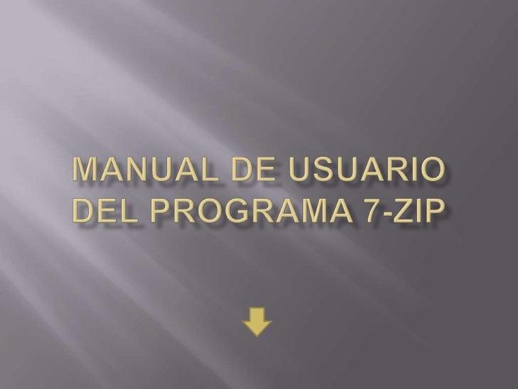    7zip es un programa de carácter libre y gratuito,    que permite tanto comprimir como descomprimir    archivos.   7Zi...