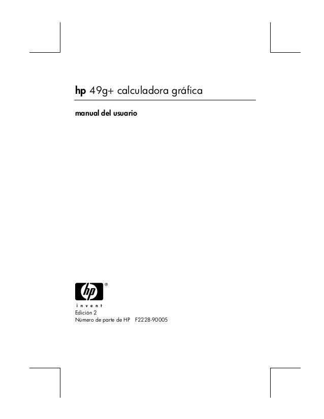 hp 49g+ calculadora gráfica  manual del usuario  H  Edición 2  Número de parte de HP F2228-90005
