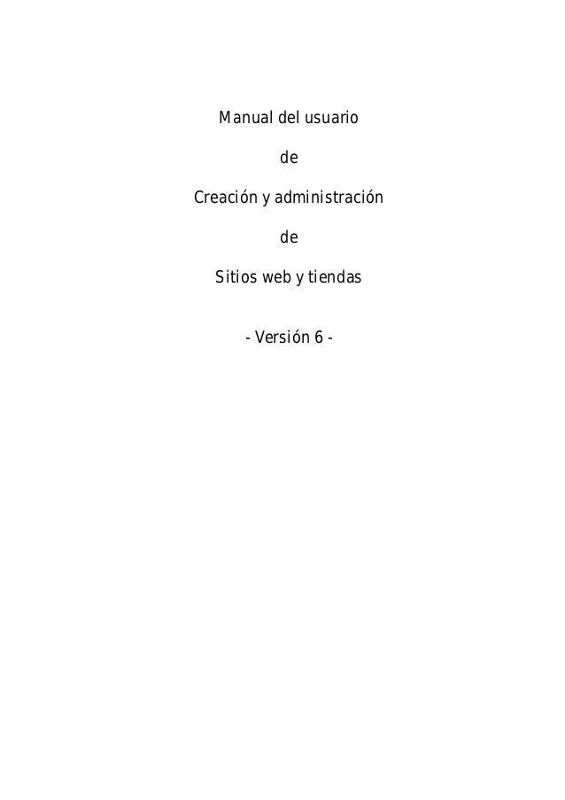 Manual del usuariodeCreación y administracióndeSitios web y tiendas- Versión 6 -