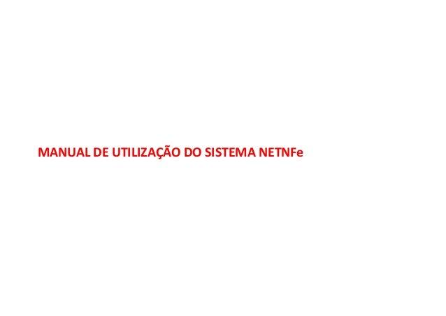 MANUAL DE UTILIZAÇÃO DO SISTEMA NETNFe