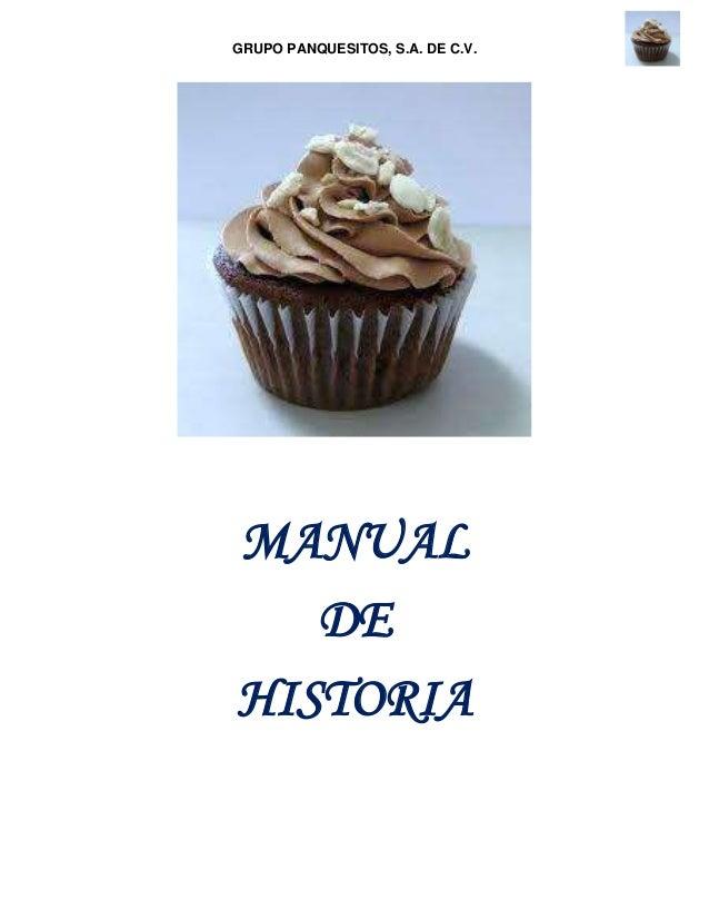 GRUPO PANQUESITOS, S.A. DE C.V.MANUALDEHISTORIA