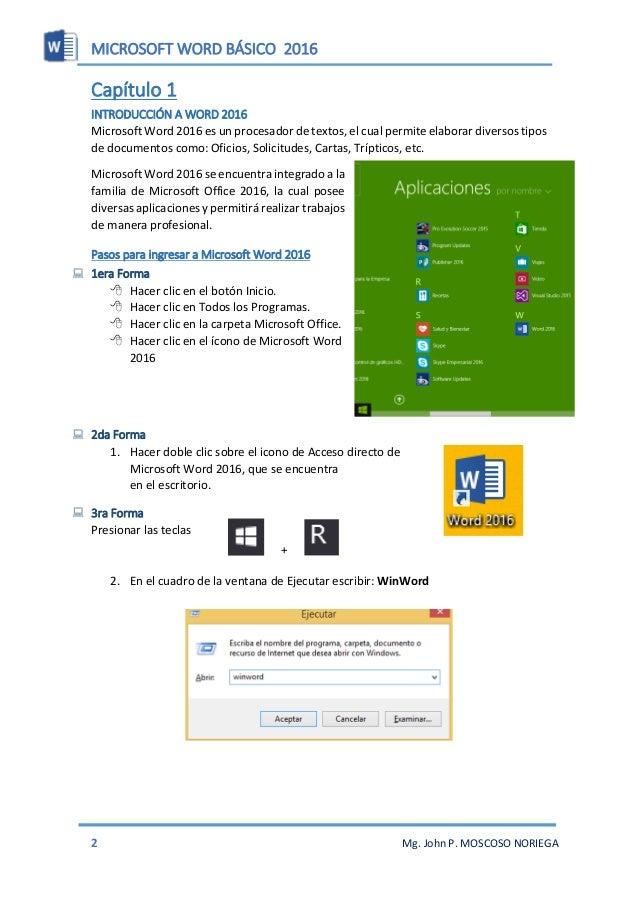 MICROSOFT WORD BÁSICO 2016 4 Mg. John P. MOSCOSO NORIEGA  Formato de Texto Las opciones para aplicar formato requieren qu...