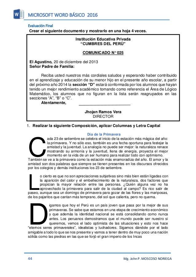 MICROSOFT WORD BÁSICO 2016 46 Mg. John P. MOSCOSO NORIEGA UNIDAD II PRACTICAS
