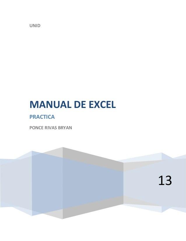 UNID  MANUAL DE EXCEL PRACTICA PONCE RIVAS BRYAN  13