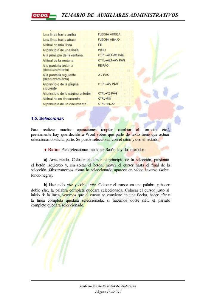 TEMARIO DE AUXILIARES ADMINISTRATIVOS1.5. Seleccionar.Para realizar muchas operaciones (copiar, cambiar el formato, etc.),...
